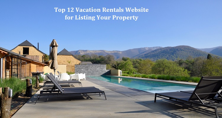 Top 12 Vacation Rentals Website for Listing Your Property