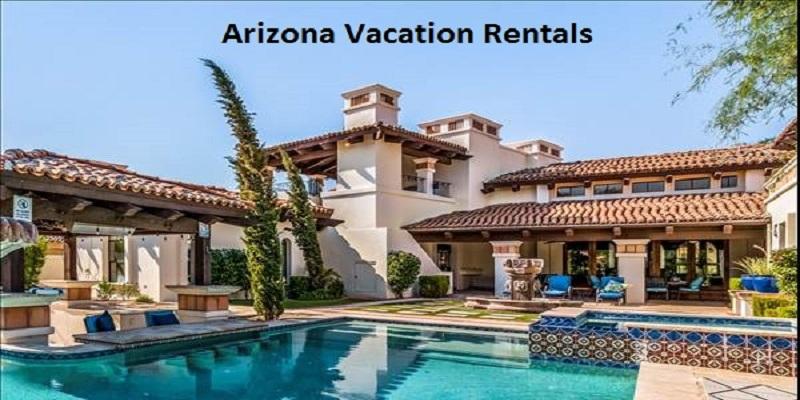 Arizona Vacation Rentals