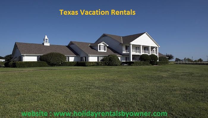 Texas Vacation Rentals